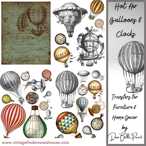 HOT AIR BALLOONS &  CLOCKS-Transfers for Furniture & Decor- by Dixie Belle Paint