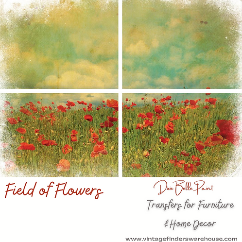 FIELD OF FLOWERS- Transfers for Furniture & Decor- by Dixie Belle Paint