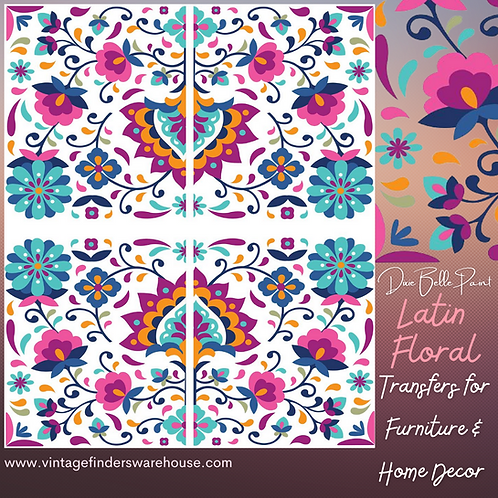 LATIN FLORAL - Transfers for Furniture & Decor- by Dixie Belle Paint