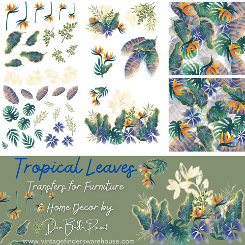TROPICAL LEAVES - Transfers for Furniture & Decor - by Dixie Belle Paint