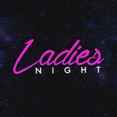 LADIES NIGHT SOCIAL XXX
