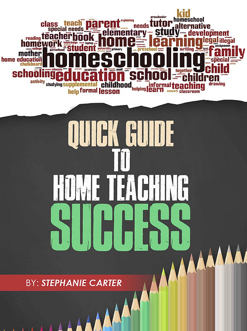Quick Guide to Home Teaching Success (E-book)