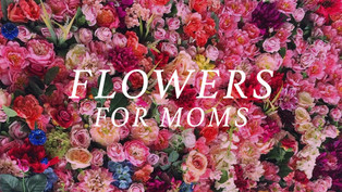 For The Love Of A Mom | For ALL The Moms