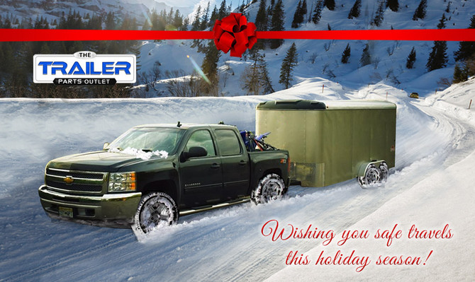 Safe & Happy Holiday Season from TheTrailerpartsOutlet.com