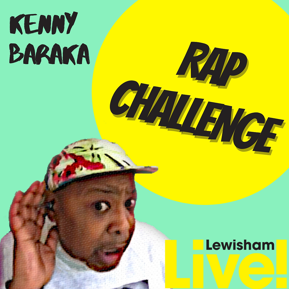 """Rapper Kenny Baraka holding his hand to his ear as if straining to hear, set against a teal background. HIs name and the word """"Rap Challenge"""" are in bold black font with the Lewisham Live logo in the bottom right corner."""