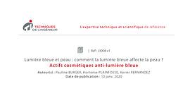 Publication de l'article : Actifs cosmétiques anti-lumière bleue, dans les Techniques de l'Ingénieur.