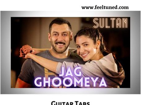 JAG GHOOMEYA Guitar Tabs – Sultan | Rahat Fateh Ali Khan