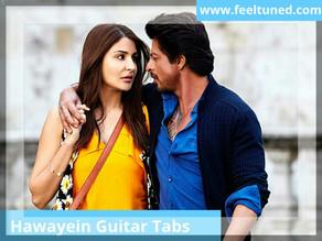 Hawayein Guitar Tabs | Movie – Jab Harry Met Sejal | Arijit Singh | Feeltuned
