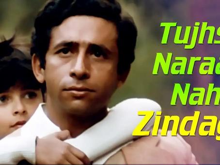 Tujhse Naaraaz Nahiin Zindagi