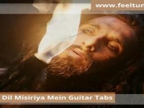 Binte dil misiriya mein Guitar Tabs / Movie - Padmavat | Arijit Singh | Feeltuned
