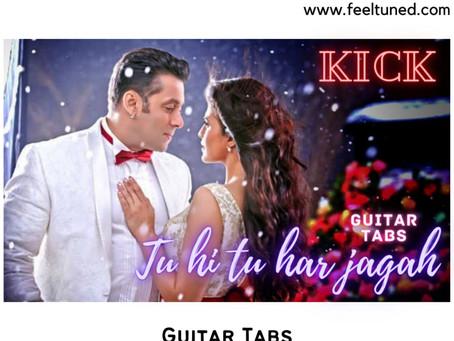 Tu Hi Tu Har Jagah Guitar Tabs |Mohd.irfan|Movie – Kick