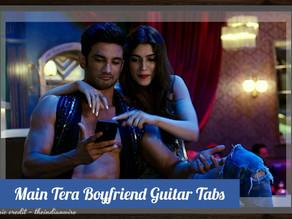 Main Tera Boyfriend Guitar Tabs | Arijit Singh & Neha Kakkar | Raabta