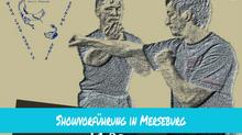 Showvorführung in Merseburg