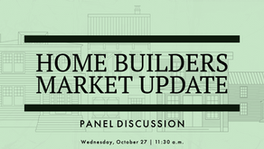 Home Builders Market Update + Panel Discussion