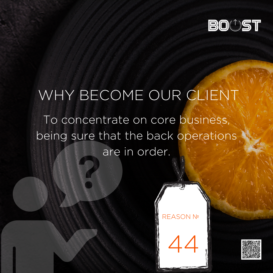 WHY BECOME OUR CLIENT: BOOST Shared Services
