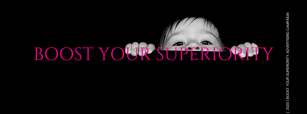 BOOST YOUR SUPERIORITY.png