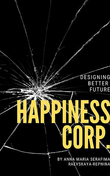 HAPPINESS CORP. Designing better future. Hardcopy.