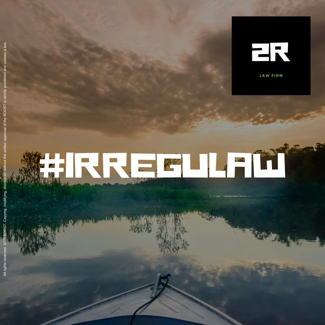 2R Law Firm. #IRREGULAW2R Law Firm. #IRREGULAW