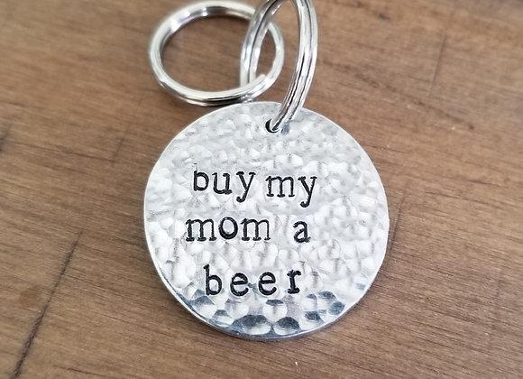 Buy My Mom a Beer
