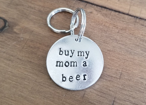 Buy My Mom a Beer