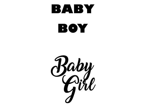 Baby Boy/Baby Girl