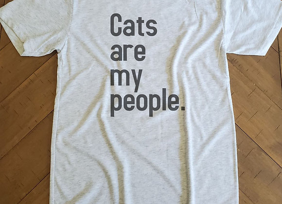 Cats are my people. Women's Tee