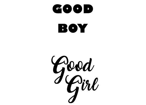Good Boy/Good Girl