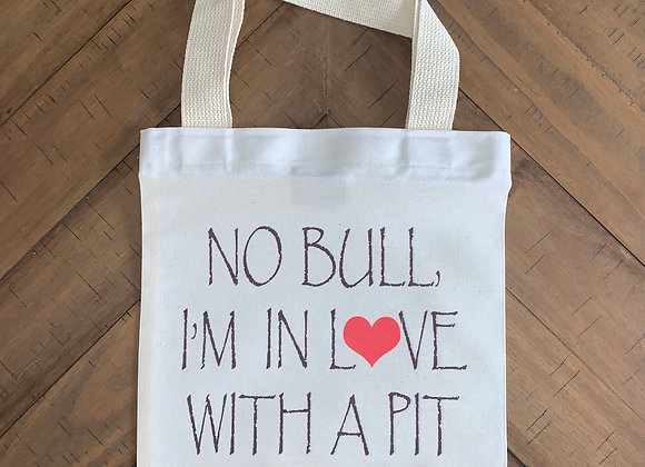 No Bull, I'm in Love With a Pit