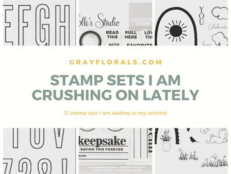 Stamp Sets I am Crushing on Lately! | Round-Up!