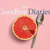 The Goodbye Diaries