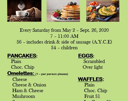We will be starting Breakfast Saturday June 6, 2020, Be safe and see you all real soon!!