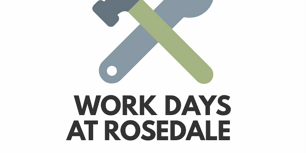 Work days at Rosedale Camp Grove
