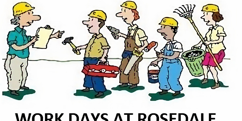WORK DAYS AT ROSEDALE