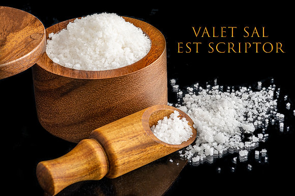 Valet Sal Est Scriptor (Worth One's Salt)