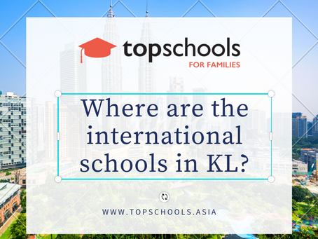 Where are the international schools in KL?
