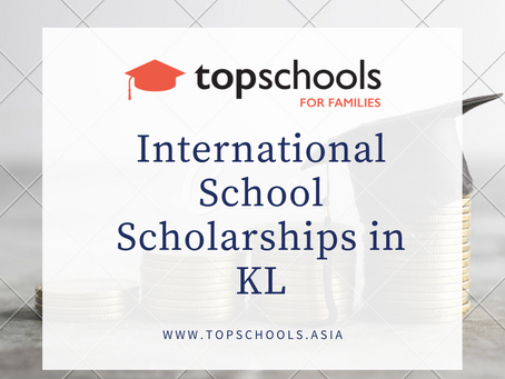 International School Scholarships in KL