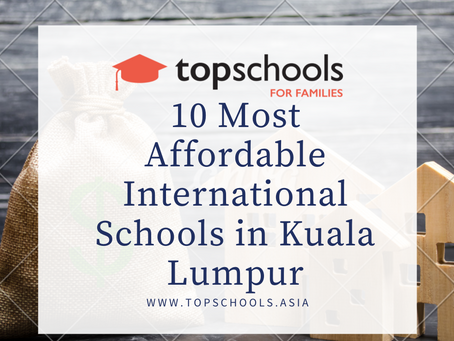 10 Most Affordable International Schools in Kuala Lumpur