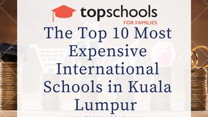 The Top 10 Most Expensive International Schools in Kuala Lumpur