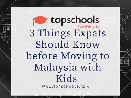 3 Things Expats Should Know Before Moving to Malaysia with Kids
