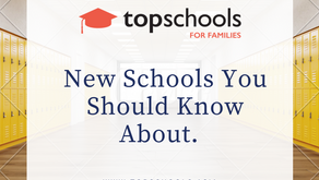 New Schools You Should Know About