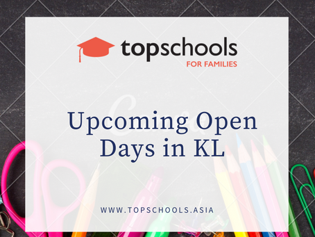 Upcoming Open Days in KL