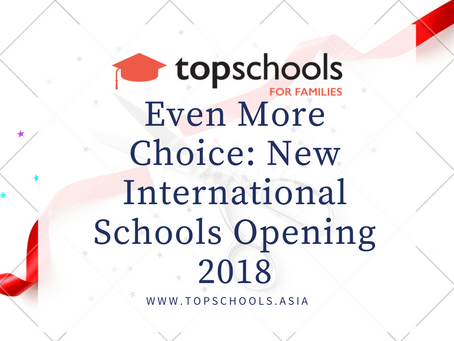 Malaysia: Even More Choice - New International Schools Opening 2018