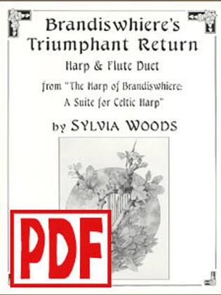 Brandiswhiere's Triumphant Return for harp and flute by Sylvia Woods PDF Downloa