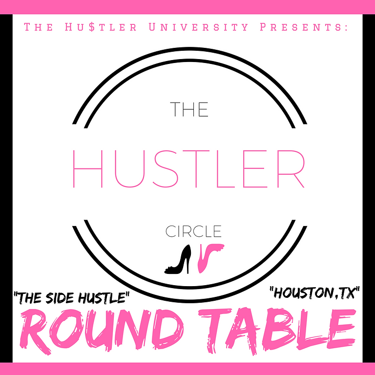 """""""The Side Hustle"""" Round Table"""