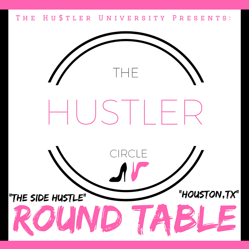 """The Side Hustle"" Round Table"
