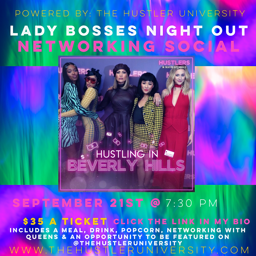 """Lady Bosses Night Out """"Hustlers Movie"""""""
