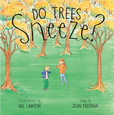 Do Trees Sneeze?