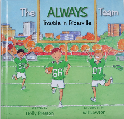The Always Team: Trouble in Riderville