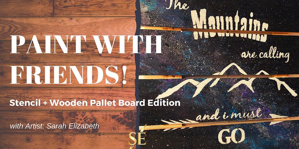 Paint & Drink: Pallet Boards