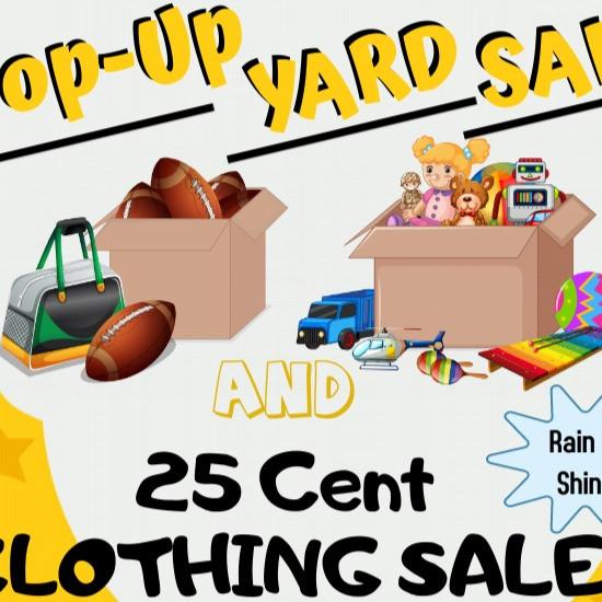 25cent Clothing Sale & Pop Up Yard Sale!